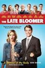 The Late Bloomer: A Memoir of My Body by Ken Baker (Paperback, 2016)