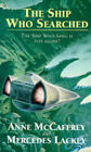 The Ship Who Searched by Anne McCaffrey, Mercedes Lackey (Paperback, 1994)