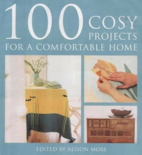 1 of 1 - Very Good, 100 Cosy Projects: For a Comfortable Home, , Book