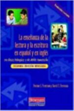 La ensenanza de la lectura y la escritura en espanol y en ingles: en clases bil
