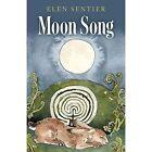 Moon Song by Elen Sentier (Paperback, 2015)