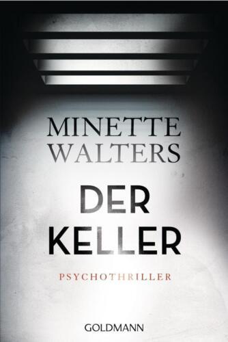 1 von 1 - Der Keller von Minette Walters (2016, Klappenbroschur)