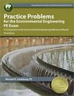 Practice Problems for the Environmental Engineering PE Exam by Michael R Lindeburg (Paperback / softback, 2014)