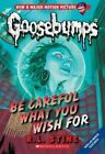 Be Careful What You Wish for by R. L. Stine (Paperback, 2015)