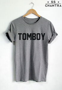 tomboy t shirt quote unisex ootd tom boy shirt tumblr tshirts top