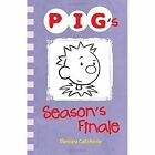 PIG's Season's Finale by Barbara Catchpole (Paperback, 2015)