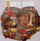 D White Denim 878037023626 CD