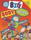 The Big Body Book: The Wonderful World of Simon Abbott by Simon Abbott (Hardback, 2013)