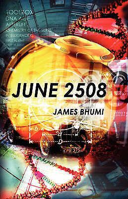JUNE 2508, Bhumi, James, New Book