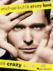Michael Buble: Crazy Love by Hal Leonard Corporation(Paperback / softback)