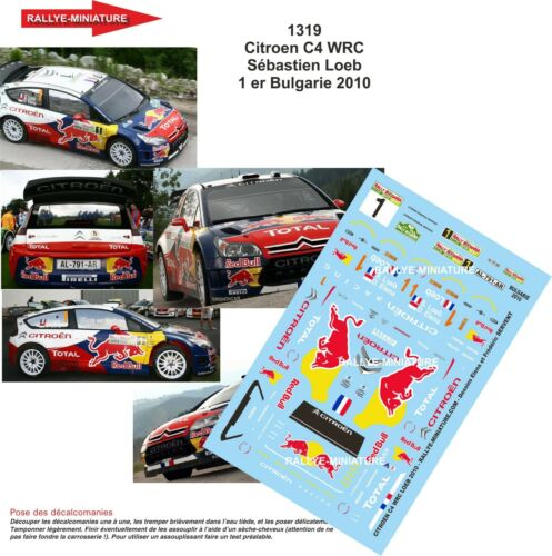 DECALS 1//24 REF 1319 CITROEN C4 WRC SEBASTIEN LOEB RALLYE BUGARIE 2010 RALLY