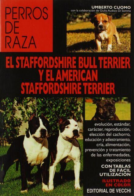 Cani di Razza, Lo Staffordshire bull terrier e L'American Staffordshire Terrier