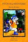 Fitch a L'aventure 9781418427610 by Sheila Brogan Book