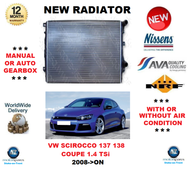 FOR VW SCIROCCO 137 138 COUPE 1.4 TSi 2008->ON NEW RADIATOR ** OE QUALITY **