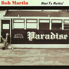 Next to Nothin by Bob Martin (CD, 2007, Riversong)