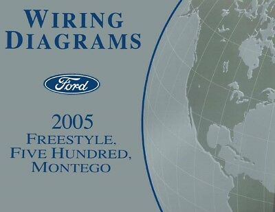 2005 Ford Freestyle, Five Hundred, Mercury Montego Wiring ...