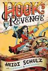 Hook's Revenge, Book 1 by Heidi Schulz (Paperback, 2015)