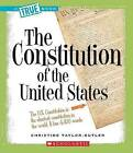 The Constitution of the United States by Christine Taylor-Butler (Paperback / softback, 2008)