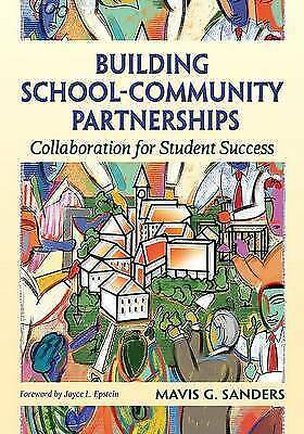 Building School-Community Partnerships: Collaboration for Student Success by...