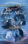 The Complete Story of the Lancer Affair by Arthur A Fiore (Paperback / softback, 2002)