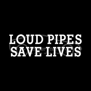 LOUD-PIPES-SAVE-LIVES-Sticker-Truck-Decal-Car-Exhaust-V8-Turbo-Rumble-Noise-Fast