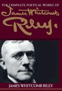The-Complete-Poetical-Works-of-James-Whitcomb-Riley-By-Riley-James-Whitcomb