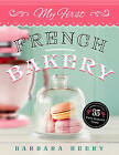 My First French Bakery by Barbara Beery (Hardback, 2015)