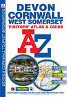 Devon, Cornwall and West Somerset Visitors' Atlas by Geographers' A-Z Map Company (Paperback, 2009)