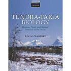 Tundra-Taiga Biology by Robert M. M. Crawford (Paperback, 2013)