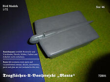 "Tragflächen-U-Bootprojekt  ""Manta""     1/72 Bird Models Resinbausatz / resin kit"