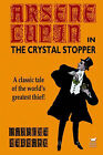 Arsene Lupin in the Crystal Stopper by Maurice Leblanc (Paperback / softback, 2003)