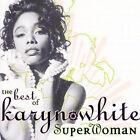 Superwoman: The Best of Karyn White by Karyn White (CD, Apr-2007, Shout! Factory)