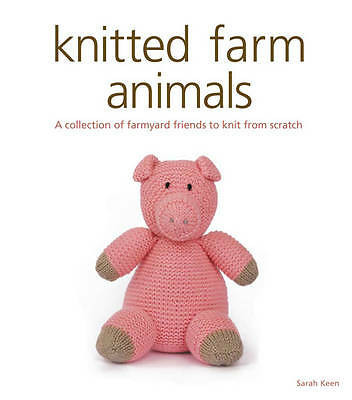 1 of 1 - Knitted Farm Animals, Very Good Condition Book, Sarah Keen, ISBN 9781861088468