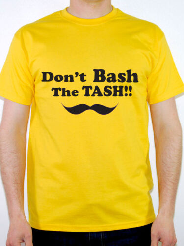 Moustache DON/'T BASH THE TASH Humorous Novelty Themed Mens T-Shirt
