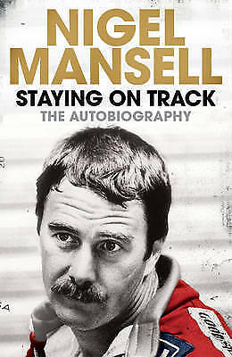 1 of 1 - Staying on Track: The Autobiography by Nigel Mansell Hard Back Book Motor Race