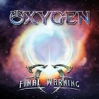 Final Warning by Oxygen (CD, Jun-2012, Escape Music)