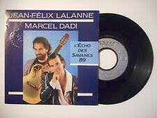 JEAN FELIX LALANNE & MARCEL DADI : L'ECHO DES SAVANES 89 ♦ 45t. PORT GRATUIT ♦