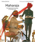 Maharaja: The Spectacular Heritage of Princely India by Andrew Robinson (Paperback, 2009)