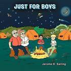 Just for Boys by Jerome D Sailing (Paperback / softback, 2011)