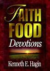 Faith Food Devotions by Kenneth E Hagin (Hardback, 1998)
