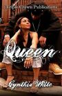 Queen by Cynthia White (Paperback / softback, 2007)