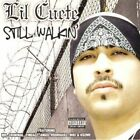 Still Walkin Lil Cuete 2008 CD Explicit