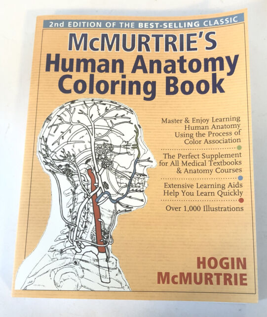 - Mcmurtrie's Human Anatomy Coloring Book : A Systemic Approach To The Study  Of The Human Body : Thirteen Systems By Hogin McMurtrie (Trade Paperback)  For Sale Online EBay