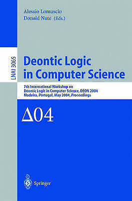 Deontic Logic in Computer Science: 7th International Workshop on Deontic...