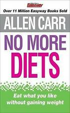 No More Diets by Allen Carr (Paperback, 2009)