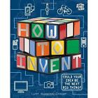 Beyond the Rubik Cube: How to Invent by Lynn Huggins-Cooper (Paperback, 2014)