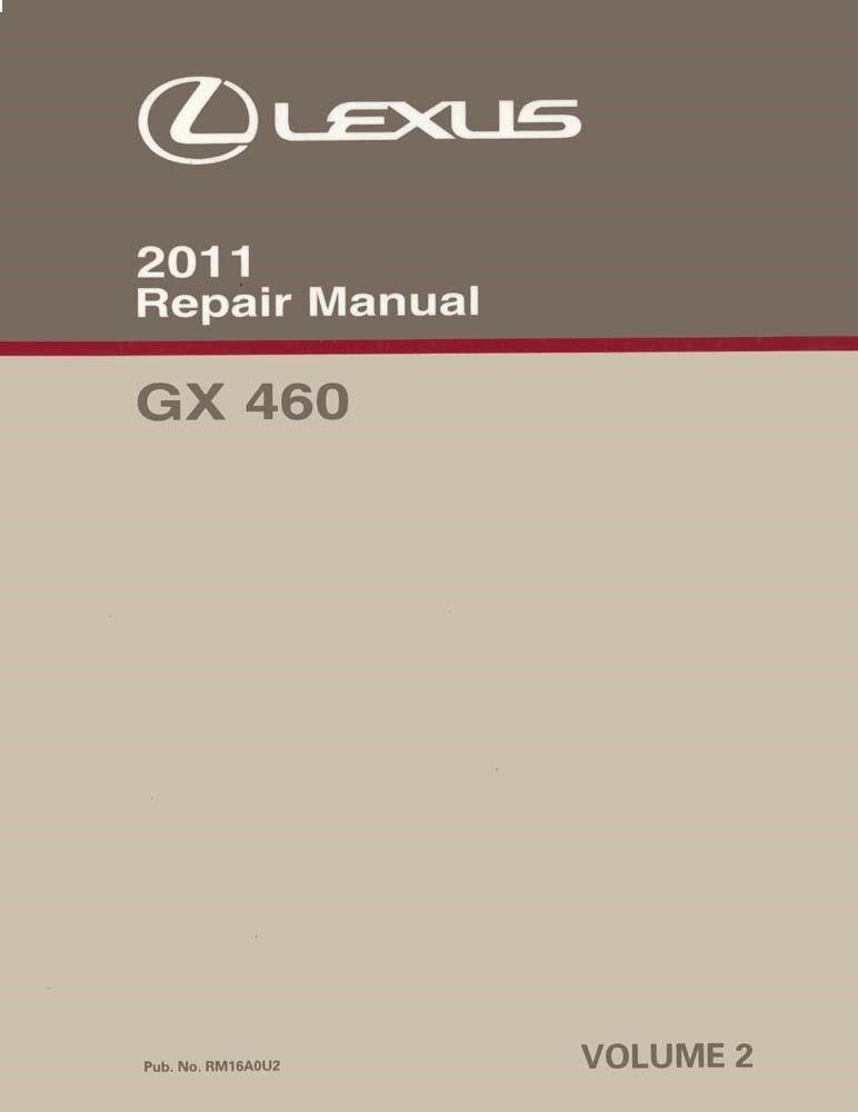 2011 Lexus GX 460 Shop Service Repair Manual Volume 2 Only