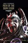 Path of the Dark Eldar by Andy Chambers (Paperback, 2015)