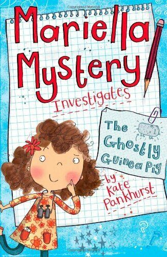 1 of 1 - The Ghostly Guinea Pig: Book 1 (Mariella Mystery),Kate Pankhurst