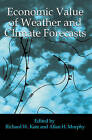 Economic Value of Weather and Climate Forecasts by Cambridge University Press (Paperback, 2005)